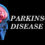 Living with Parkinson's Disease